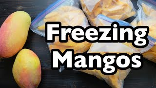 Freezing Mangos- 2 Ways!