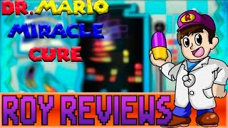 Roy Reviews: Dr.Mario Miracle Cure - Review