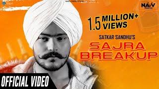 Sajra Break Up Satkar Sandhu Free MP3 Song Download 320 Kbps