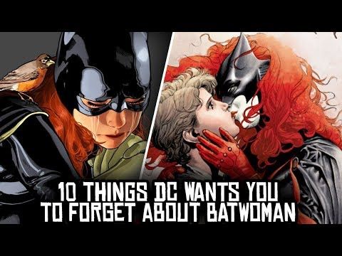 10 Things DC Wants You To FORGET About Batwoman!