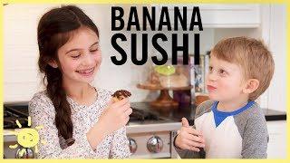 EAT | Banana Sushi