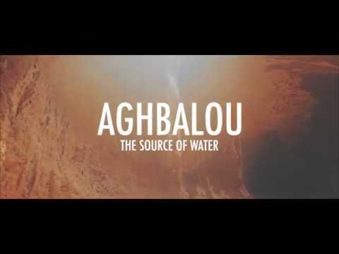 Aghbalou: the Source of Water - Trailer