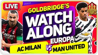 AC MILAN vs MANCHESTER UNITED With Mark GOLDBRIDGE LIVE