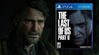 The Last Of Us Part 2 - All Editions + Pre-order Bonuses Revealed!
