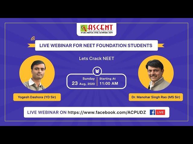 ASCENT CAREER POINT - Udaipur : FB Live Webinar for NEET aspirants.