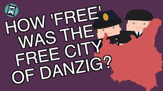 How Free was the Free City of Danzig? (Short Animated Documentary)