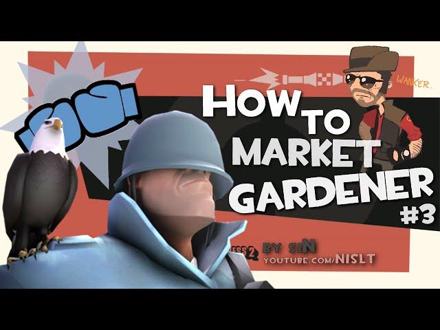 TF2: How to market garden #3