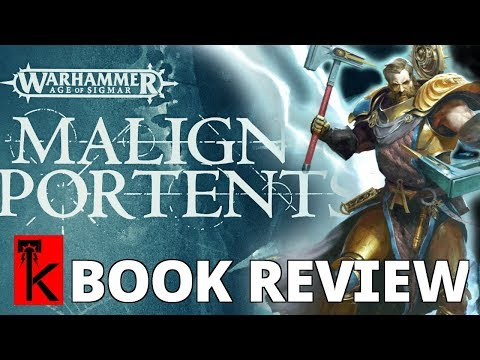 MALIGN PORTENTS BOOK REVIEW: Warhammer Age of Sigmar