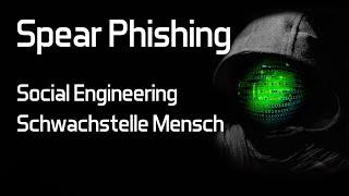 Spear Phishing & Social Engineering | Der Mensch als Schwachstelle thumbnail