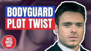 Bodyguard New Ending for Red Nose Day? | Comic Relief