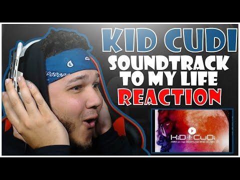 🔥🔥 REACTION!! 🔥🔥 KiD CuDi - Soundtrack To My Life