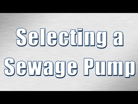 How to Select a Sewage Pump