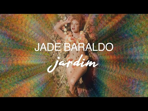 Jade Baraldo – jardim (Letra)