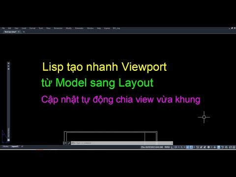 Tạo Viewport từ model sang layout - tự chia view vừa khung - VM2L