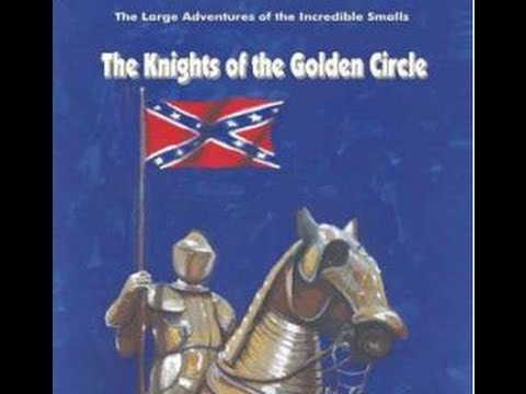 Illuminati Knights of the Golden Circle - The Civil War, Abraham Lincoln's Assassination & Election
