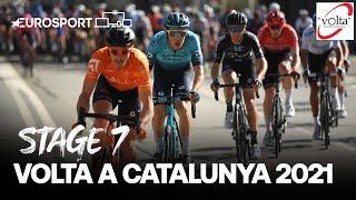 Volta a Catalunya 2021 - Stage 7 Highlights | Cycling | Eurosport