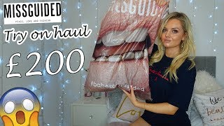 HUGE MISSGUIDED TRY ON HAUL 2018! | I SPENT £200