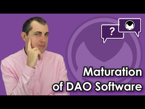 Ethereum Q&A: Maturation Of DAO Software