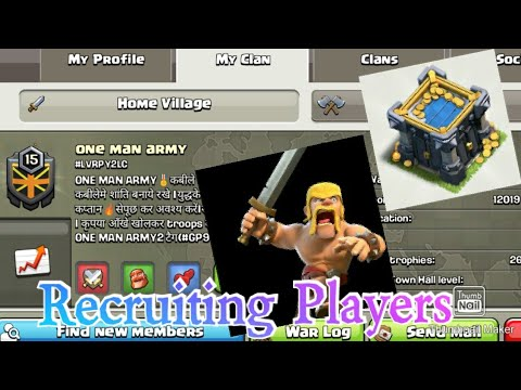 Recruiting Members For Clan -Clash Of Clans