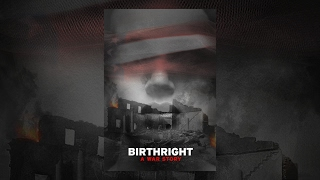 Birthright: A War Story