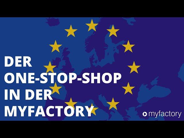 EU-Lieferschwelle & One-Stop-Shop-Meldung in der myfactory