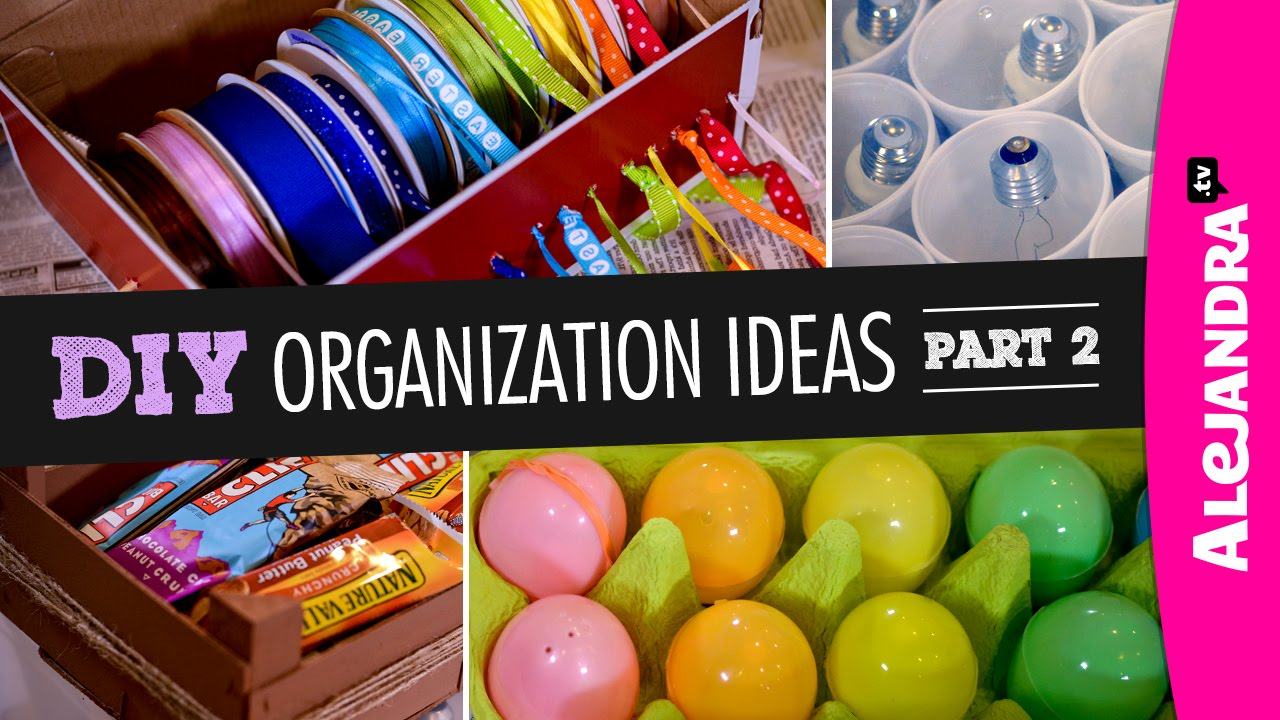 Video Diy Organization Ideas Part 2