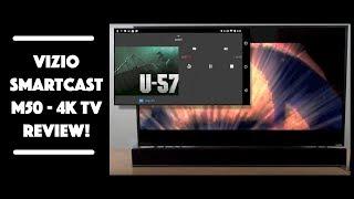 Vizio SmartCast M-Series M50 Ultra HD 4K HDR Smart TV Review