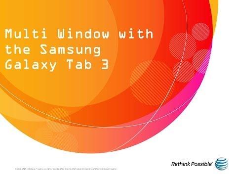 Samsung Galaxy Tab 3 : Multi Window