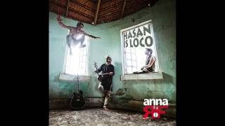 anna RF - HASAN IS LOCO - Full Album