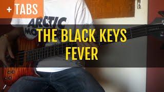 Baixar [TABS!] The Black Keys - Fever (Bass Cover)