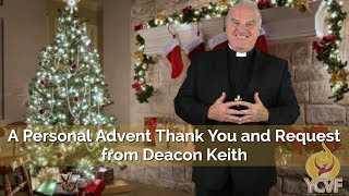 A Personal Advent Thank You and Request  from Deacon Keith HD Video