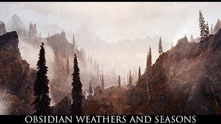 Skyrim SE Mods: Obsidian Weathers and Seasons
