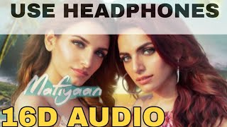 Mafiyaan (16D Audio not 8D Audio )  Suriti kakkar and prakriti kakkar  USE HEADPHONES