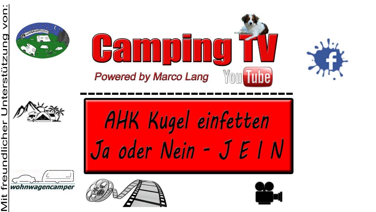 AHK Kugel einfetten Ja oder Nein - J E I N - YouTube