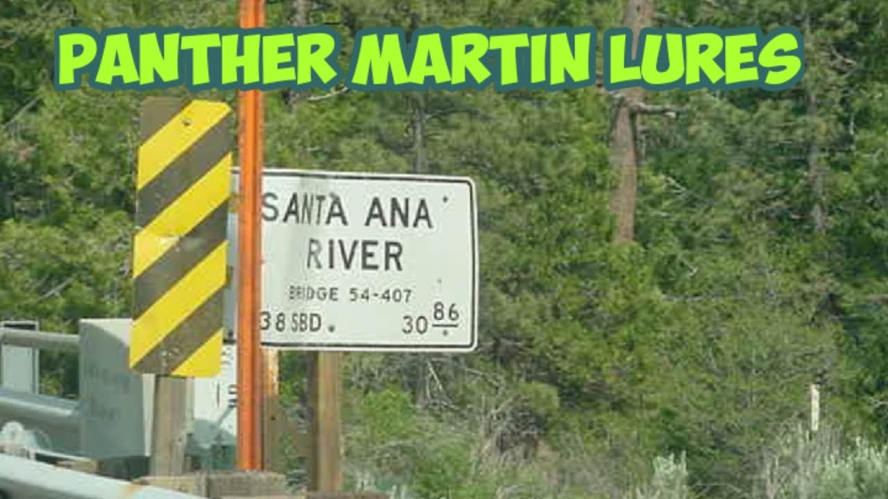 santa ana river rainbow trout fishing using panther martin lures, Fly Fishing Bait