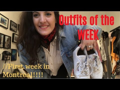 OUTFITS OF THE WEEK: first week in Montreal!