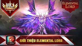 MU Strongest VNG: Giới thiệu Elemental Lord