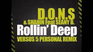 D.O.N.S  & Shahin Feat  Seany B - Rollin