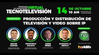 TecnoTelevisión Virtual III   Producción y Distribución de Televisión y Video sobre IP