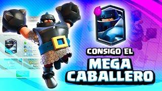 ¡¡CONSIGO EL MEGACABALLERO!! El mejor mazo para sacar la nueva carta GRATIS | Clash Royale
