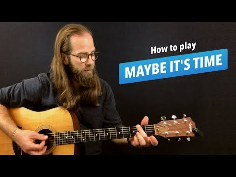 🎸 Maybe It's Time • guitar lesson w/ chords (from