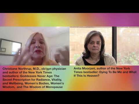 Conversation with Anita Moorjani & Christiane Northrup