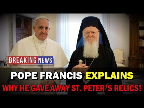BREAKING NEWS: POPE FRANCIS EXPLAINS Why He Gave St. Peter's Relics to Orthodox Church! Mp3
