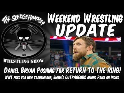 Daniel Bryan Return Update ! WWE files Trademark for NEW SHOW, Emma's CRAZY indie Demands & More
