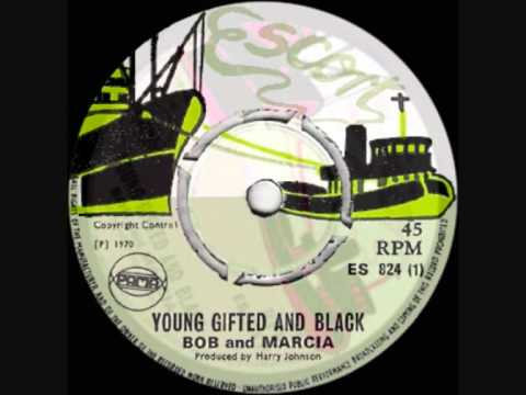 BOB & MARCIA ~ YOUNG, GIFTED & BLACK (JAMAICAN VERSION) 1970