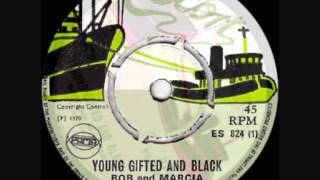 BOB & MARCIA - YOUNG, GIFTED & BLACK (JAMAICAN VERSION) 1970