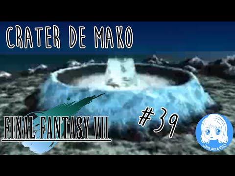 Final Fantasy VII ESPAÑOL STEAM HD- #39 - CRATER DE MAKO