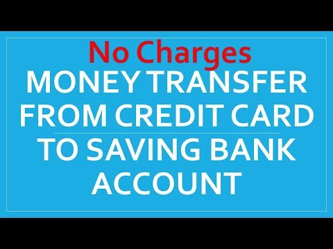 New Trick Money Transfer from Credit Card to Saving Bank Account