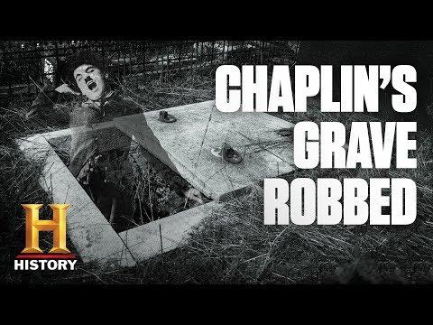 Charlie Chaplin's Corpse Stolen by Body Snatchers   Dark History