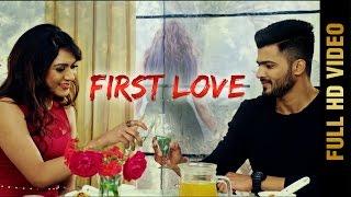 New Punjabi Song - FIRST LOVE (Full Video) || PREET CHAK || Latest Punjabi Songs 2017